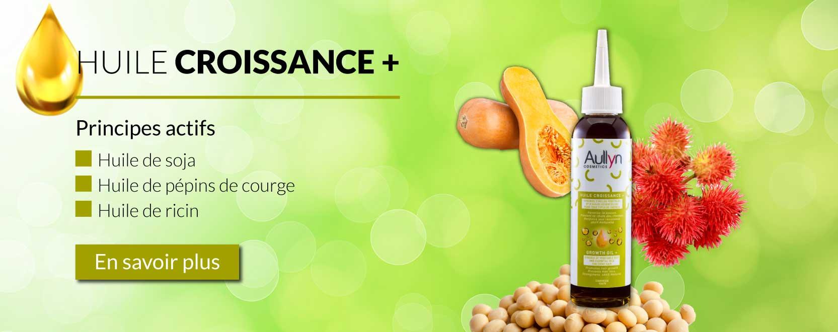 Huile Croissance+